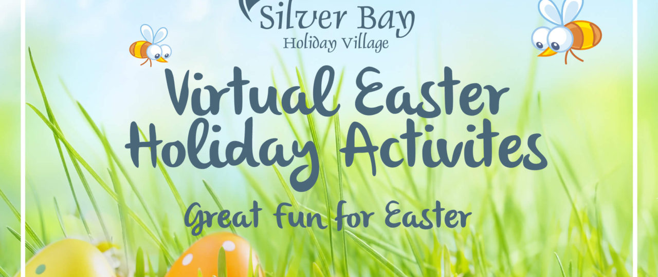 https://silverbay.co.uk/wp-content/uploads/2020/04/Silver_Bay_Easter_Activities_Blog_1040x760-1280x540.jpg